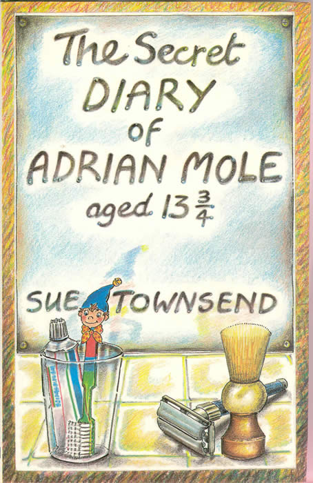 The Secret Diary of Adrian Mole.